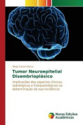 Tumor Neuroepitelial Disembrioplasico [POR]