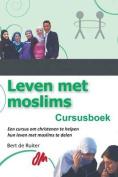 Leven Met Moslims: Cursusboek [DUT]