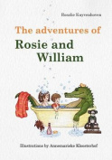 The Adventures of Rosie and William