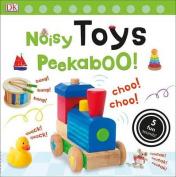 Noisy Toys Peekaboo! [Board book]