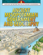 Ancient Mesopotamian Government and Geography