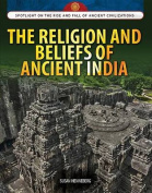The Religion and Beliefs of Ancient India