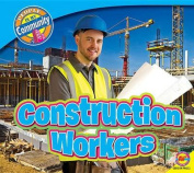 Construction Workers (People in My Community