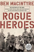 Rogue Heroes [Large Print]