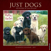 2017 Just Dogs (Jim Killen) Wall Calendar
