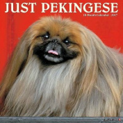 Just Pekingese 2017 Wall Calendar