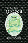 The Bad Tempered Dragon