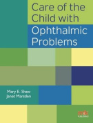 Care of the Child with Ophthalmic Problems