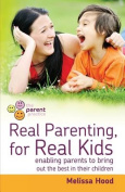 Real Parenting for Real Kids