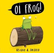 Oi Frog [Board book]