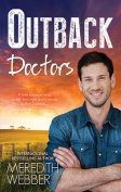 Outback Doctors/Outback Engagement/Outback Marriage/Outback Encounter