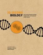 30-Second Biology
