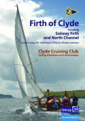 Ccc Sailing Directions and Anchorages - Firth of Clyde