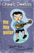Chook Doolan the Tiny Guitar