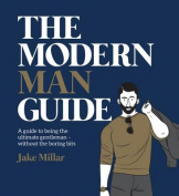 The Modern Man Guide