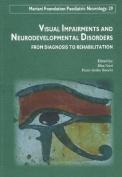Visual Impairments & Neurodevelopment Disorders