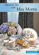 Afternoon Tea with May Morris