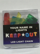 Your Name In Lights- Keep Out