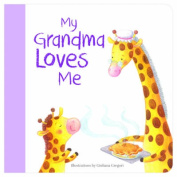 My Grandma Loves Me [Board book]