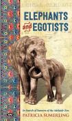 Elephants and Egotists