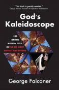 God's Kaleidoscope