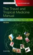 The Travel and Tropical Medicine Manual 5e
