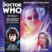 Doctor Who: The Fourth Doctor Adventures - 5.7 the Pursuit of History (Doctor Who [Audio]