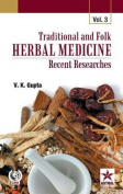 Traditional and Folk Herbal Medicine