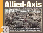 Allied-Axis, the Photo Journal of the Second World War