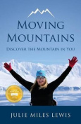 Moving Mountains - Discover the Mountain in You