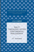 Dalit Theology After Continental Philosophy