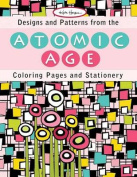 Designs and Patterns from the Atomic Age