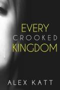 Every Crooked Kingdom