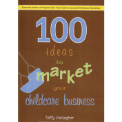 26104 100 Ideas to Market Your Child Business Book - Paperback
