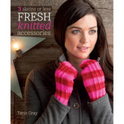 Interweave Press-Fresh Knitted Accessories
