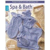 Leisure Arts-Spa & Bath Sets To Knit
