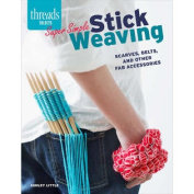 Taunton Press-Super Simple Stick Weaving
