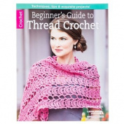 Beginners Guide to Thread Crochet