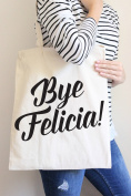 Bye Felicia Black Tote Bag in Natural Colour