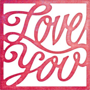 Cheery Lynn Designs B653 Love You Square Scrapbooking Embellishments