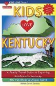 Kids Love Kentucky, 4th Edition