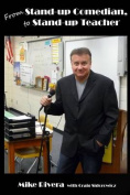 From Stand-Up Comedian to Stand-Up Teacher