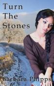 Turn the Stones