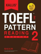Kallis' TOEFL Ibt Pattern Reading 2