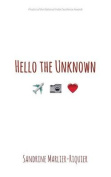 Hello the Unknown