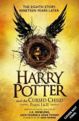 Harry Potter and the Cursed Child - Parts I & II (Special Rehearsal Edition)  : The Official Script Book of the Original West End Production (Harry Potter