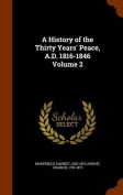 A History of the Thirty Years' Peace, A.D. 1816-1846 Volume 2