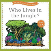 Who Lives in the Jungle?