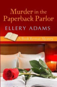 Murder in the Paperback Parlorp  [Large Print]