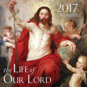 2017 the Life of Our Lord Calendar
